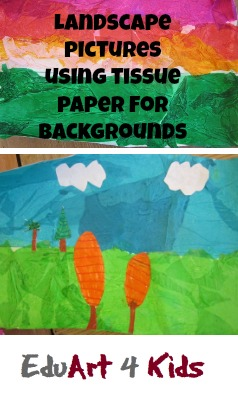 landscapes with tissue paper backgrounds